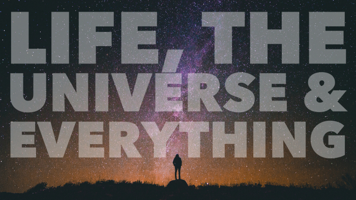 life the universe everything blog