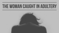Woman_Caught_In_Adultery_Image_Title