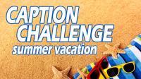 Caption_Challenge_Summer_Vacation_thumbnail
