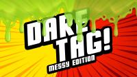 Dare Tag Messy Edition thumbnail