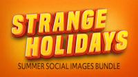Strange Holidays Summer Bundle